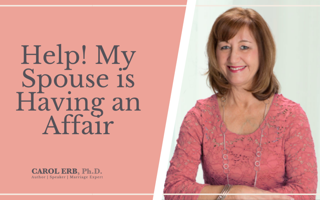 Help!  My Spouse is Having an Affair
