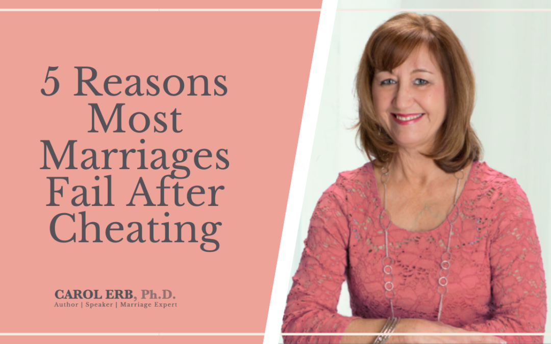 5 Reasons Why Most Marriages Fail After Cheating