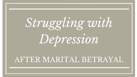 Struggling with Depression After Marriage Betrayal