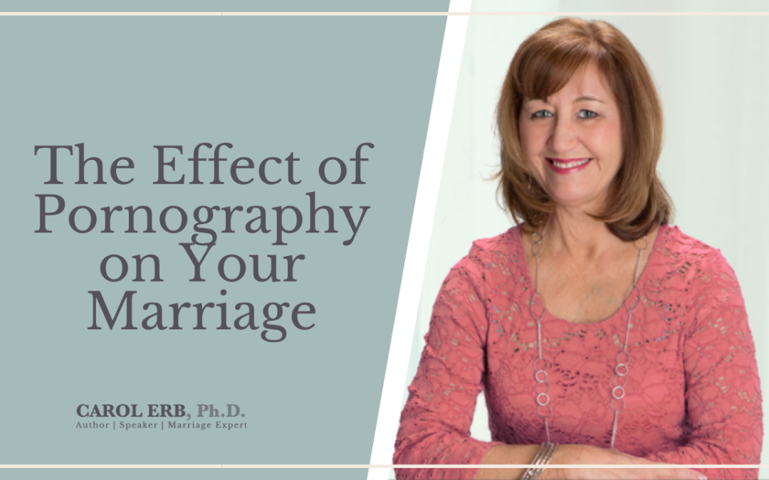 The Effect of Pornography On Your Marriage