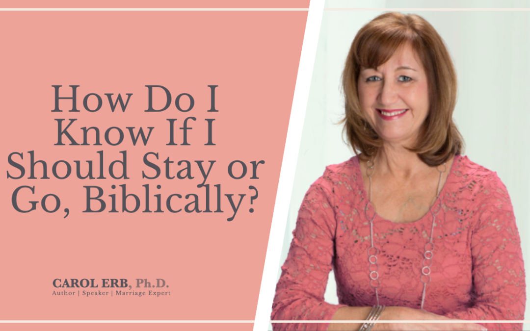 How Do I Know If I Should Stay or Go, Biblically?