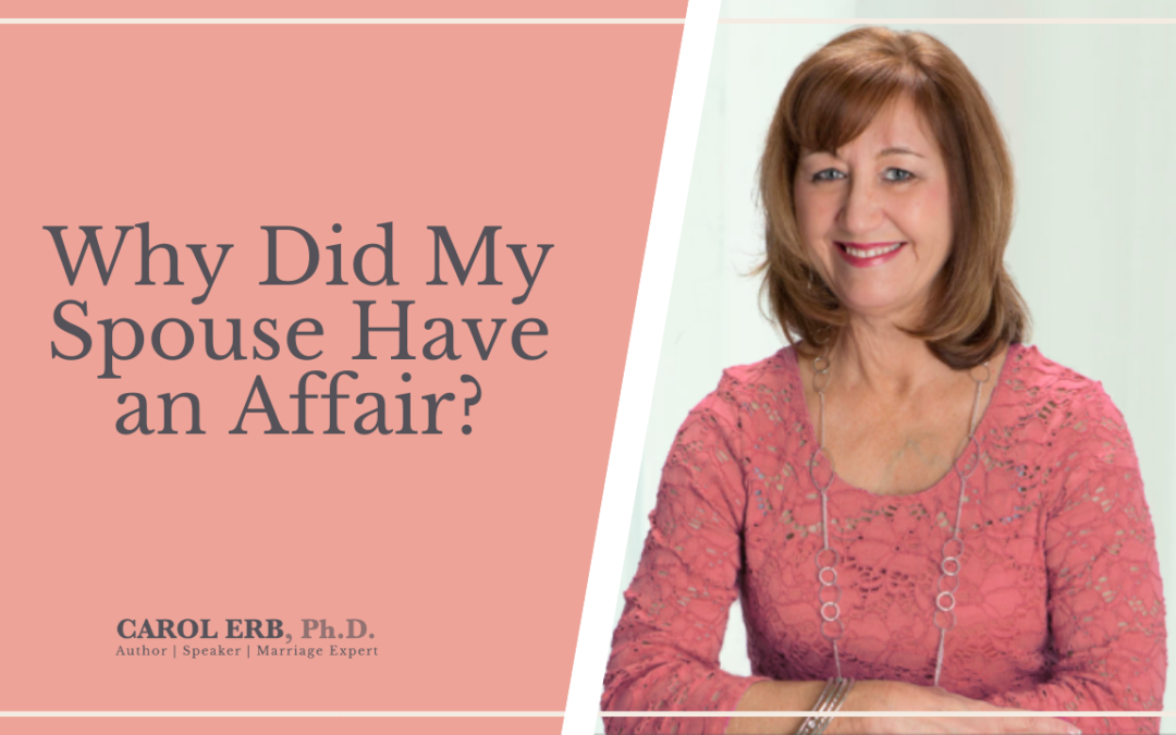 Why Did My Spouse Have an Affair?